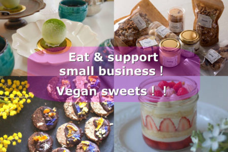 【Eat and support!】Here is tons of vegan sweets and breads!  Take away &online shop lists.